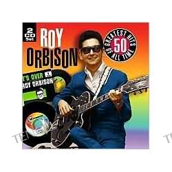 50 All Time Greatest Hits Roy Orbison