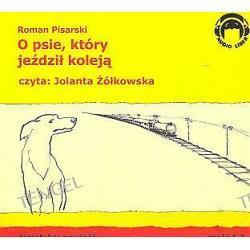 O psie, który jeździł koleją część 1 i 2 - książka audio na 2 CD