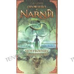 Opowieści z Narnii. Siostrzeniec czarodzieja, tom 6 - książka audio na 4 CD