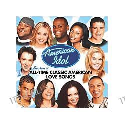 American Idol Season 2: All-Time Classic American Love Songs