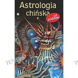 Astrologia chińska - od podstaw