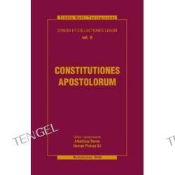 CONSTITUTIONES APOSTOLORUM. Synody i kolekcje praw, tom II