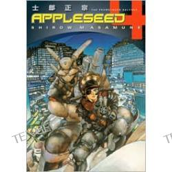 Appleseed, Volume 4: The Promethean Balance (3rd Edition)