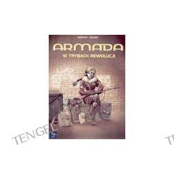 Armada. W trybach rewolucji