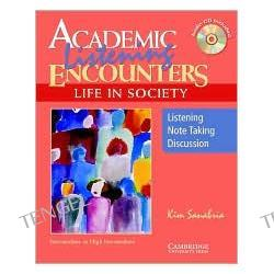 Academic Listening Encounters Life in Society Student's Book: Listening, Note Taking, and Discussion
