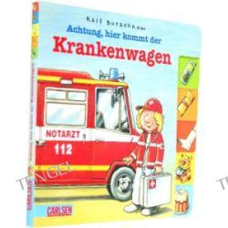 Achtung, hier kommt der Krankenwagen. Berufe-Pappenbuch.