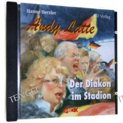 Andy Latte 06. Der Diakon im Stadion