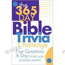 The 365 Day Bible Trivia Challenge