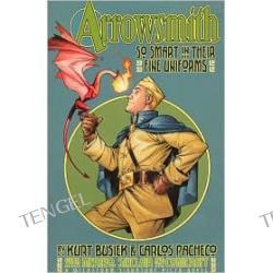 Arrowsmith: So Smart in Their Fine Uniforms
