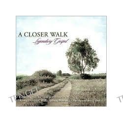 A Closer Walk: Legendary Gospel