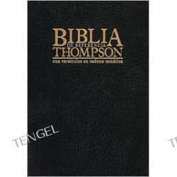 Biblia de Referencia Thompson: 1960 Reina-Valera Revision, tela vino, indices (Thompson Chain Reference Study Bible, burgundy hardcover, indexed)