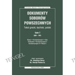 DOKUMENTY SOBORÓW POWSZECHNYCH, tom I (325-787), oprawa miękka