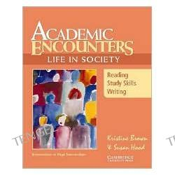 Academic Encounters: Life in Society: Reading, Study Skills and Writing