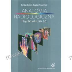Anatomia radiologiczna Rtg TK MR USG S.C