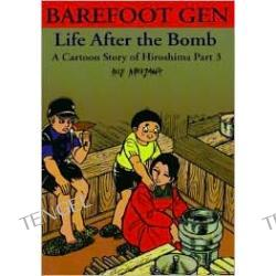 Barefoot Gen, Volume 3: Life after the Bomb
