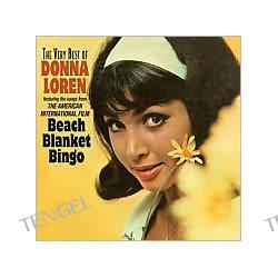 Beach Blanket Bingo: The Very Best of Donna Loren