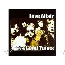 The Best of the Good Times  Love Affair