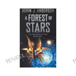 A Forest of Stars The Saga of the Seven Suns: Book Otwo