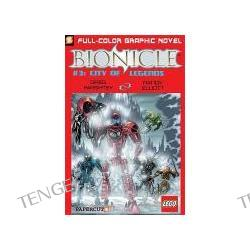 Bionicle #3: City of Legends Bionicle #3: City of Legends