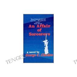 An Affair of Sorcerers (A Mongo Adventure)