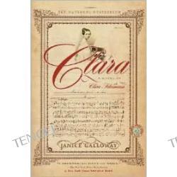 Clara: A Novel of Clara Schumann