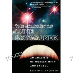 Journey of Luke Skywalker: An Analysis of Modern Myth and Symbol