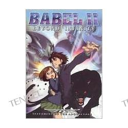 Babel Ii: Testament of Apocalypse Collection