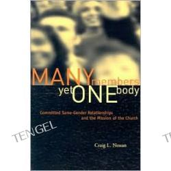 Many Members, yet One Body: Committed Same-Gender Relationships and the Mission of the Church