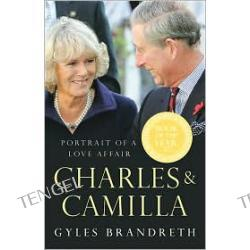 Charles and Camilla: Portrait of a Love Affair