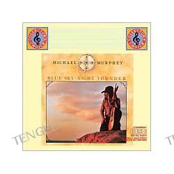 Blue Sky - Night Thunder Michael Martin Murphey