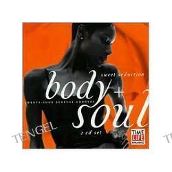 Body + Soul: Sweet Seduction