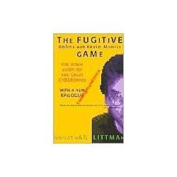 The Fugitive Game: Online with Kevin Mitnick: The