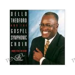 Dello Theford & the Gospel Symphonic Choir