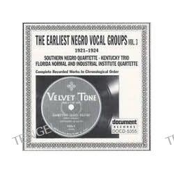 Earliest Negro Vocal Groups, Vol. 3