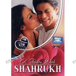 A Date with Shahrukh (Eros)