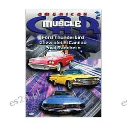 American Musclecar: Ford Thunderbird/Chevrolet El Camino/Ford Ranchero