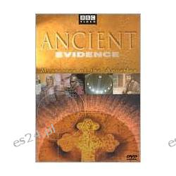 Ancient Evidence: Mysteries of the Apostles