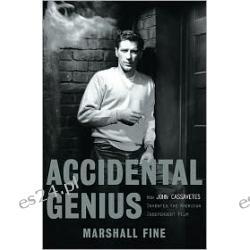 Accidental Genius: How John Cassavetes Invented American Independent Film