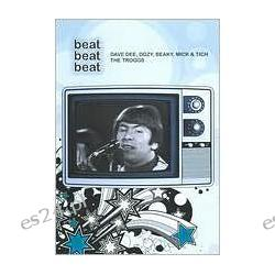 Beat Beat Beat: Dave Dee, Dozy, Beaky, Mick & Tich/The Troggs