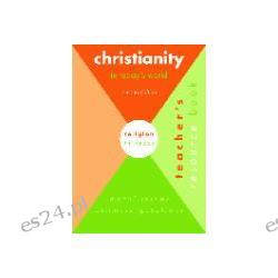 Christianity in Today's World Teachers Resource Book