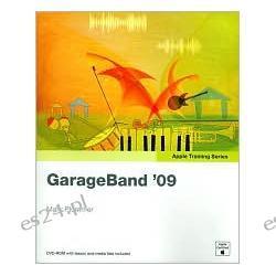 GarageBand 09 (Apple Training Series)