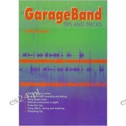 GarageBand Tips and Tricks