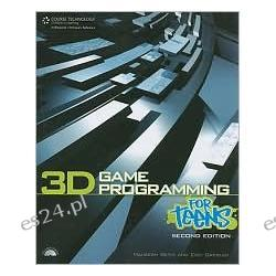 3D Game Programming for Teens, Second Edition
