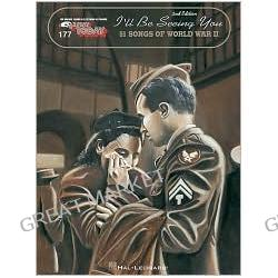 177. I'll Be Seeing You: 50 Songs of World War II, Vol. 177