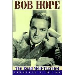 Bob Hope: The Road Well Traveled