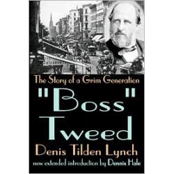 """""""Boss"""" Tweed"""