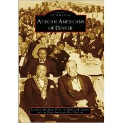 African Americans of Denver, Colorado (Images of America Series)
