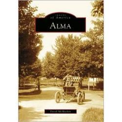Alma, Michigan (Images of America Series)