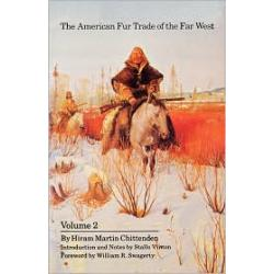 American Fur Trade of the Far West Volume 2