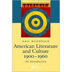 American Literature and Culture, 1900-1960